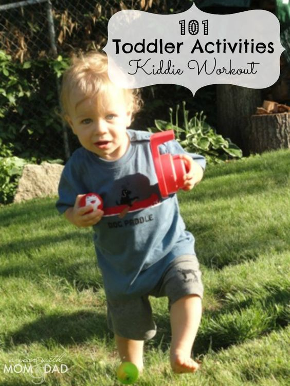 101 Toddler Activities ~ Kiddie Workout!