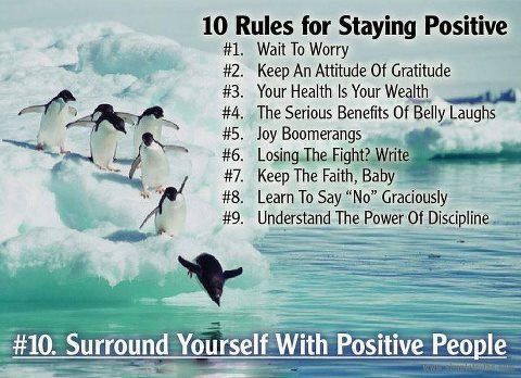 10 rules for staying Positive...