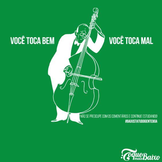 ≈ Não se preocupe com os comentários e foque nos estudos. ≈  #baixistatudogenteboa #toquemaisbaixo www.toquemaisbaixo.com.br