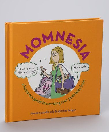 Take a look at this Momnesia Hardcover by Simon & Schuster on #zulily today!