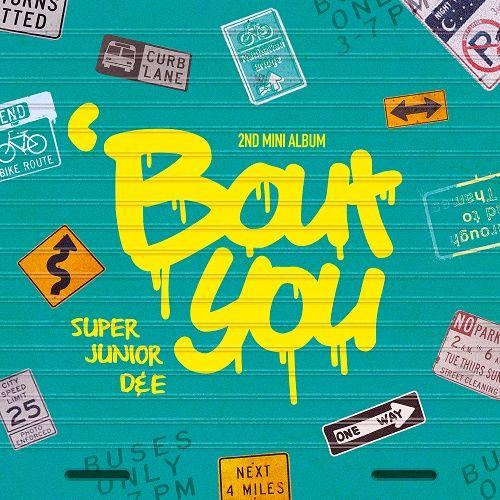 SUPER JUNIOR D&E – `Bout You – The 2nd Mini Album