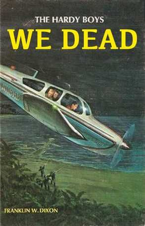 Appropriate Hardy Boys Titles - Imgur