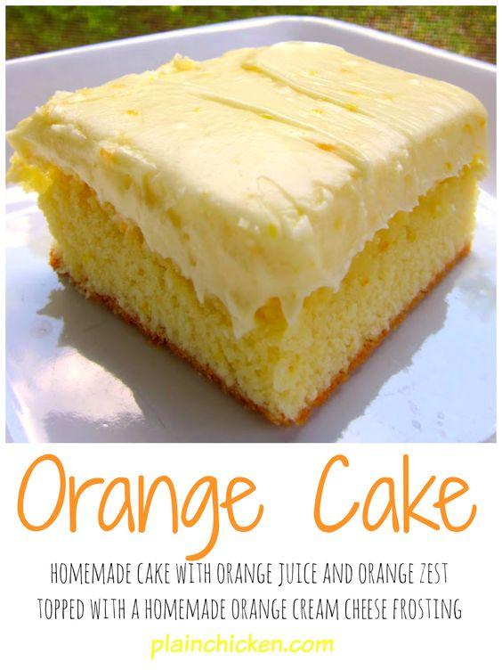Orange Cake | Orange Cakes, Homemade Cakes and Orange Juice