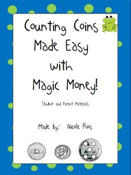 Free! Help all of your students be successful at counting coins. This download includes a Magic Money study sheet with coin poems, a parent letter explaining how Magic Money works, and a hundred chart that reinforces counting by 5s. Repinned by @ Let Them Play!