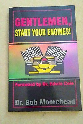 Gentlemen Start Your Engines by Bob Moorehead (1995, Paperback)