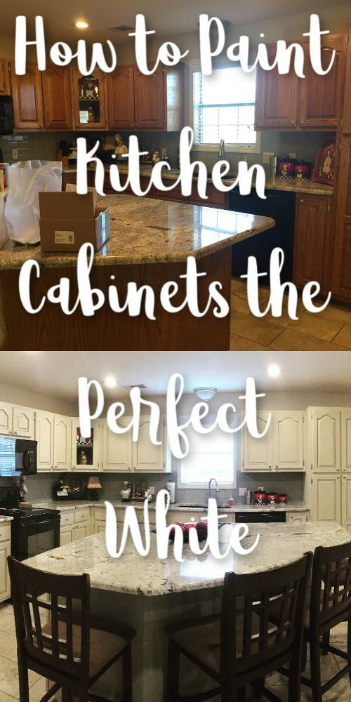 How To Paint Kitchen Cabinets The Perfect White Diy Painting Kitchen Cabinets White Painting Kitchen Cabinets Chalk Paint Kitchen Cabinets