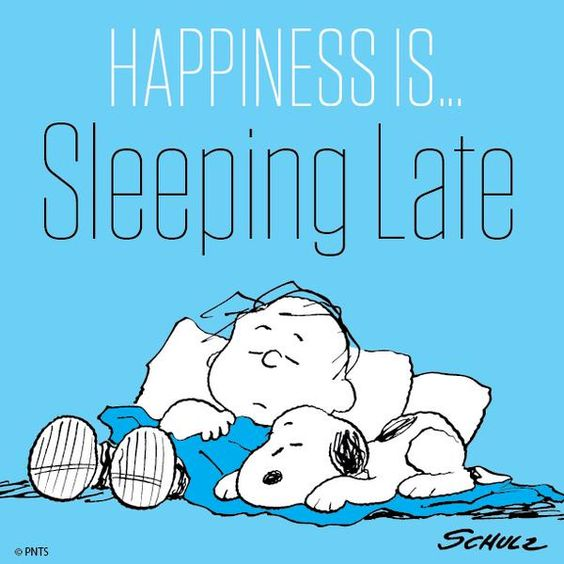 Happiness is sleeping late