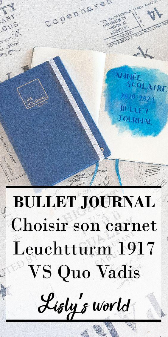 Choisir son carnet : Leuchtturm 1917 VS Quo Vadis