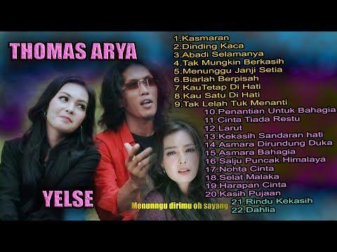 The Best Album Thomas Arya Feat Yelse Terbaru 2020 Kasmaran Dinding Kaca Abadi Selamanya Youtube Music Land Best Albums Songs