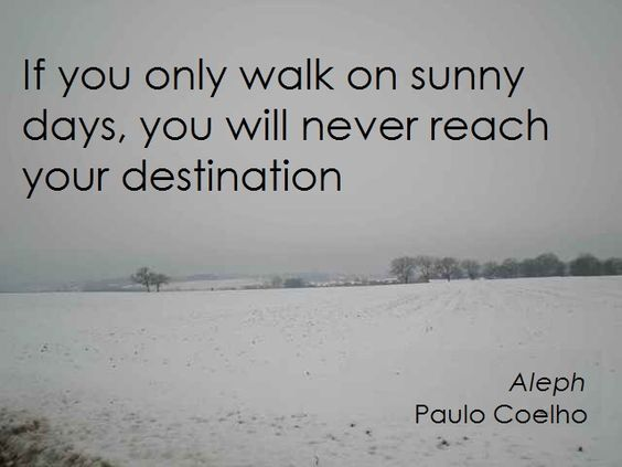Love Paulo Coelho: Sunny Days, Paulo Coelho, Inspirational Quotes, So True, Destination Paulo, Favorite Quotes, Keep Walking