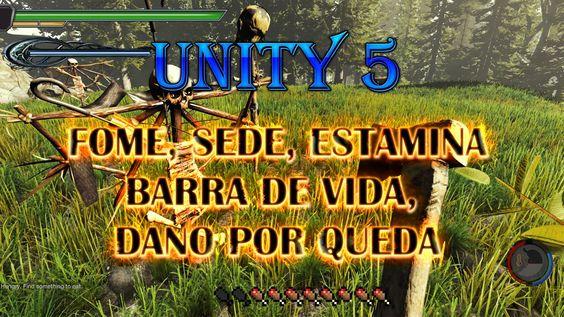 Unity 5 - Barra de VIDA, ESTAMINA, FOME, SEDE e Dano por queda