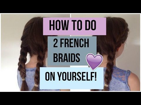 How To Do Two French Braids On Yourself Step By Step Tutorial Youtube Double Ghana Braids Ho Two French Braids French Braid Braids For Medium Length Hair