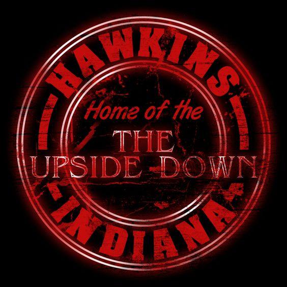 Hawkins - Home of the Upside Down - NeatoShop