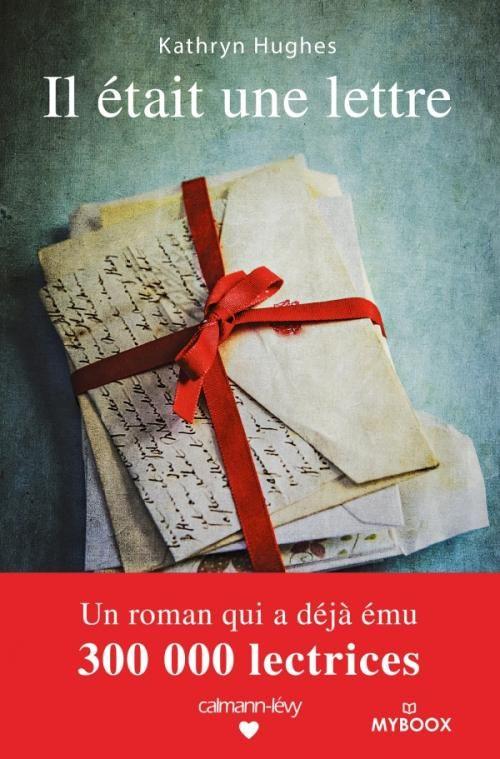 Il Etait Une Lettre En 2019 Roman Amour Livre Et Livre