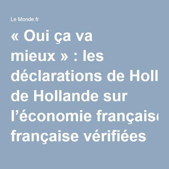 «Oui ça va mieux»: les déclarations deHollande sur l'économie française vérifiées