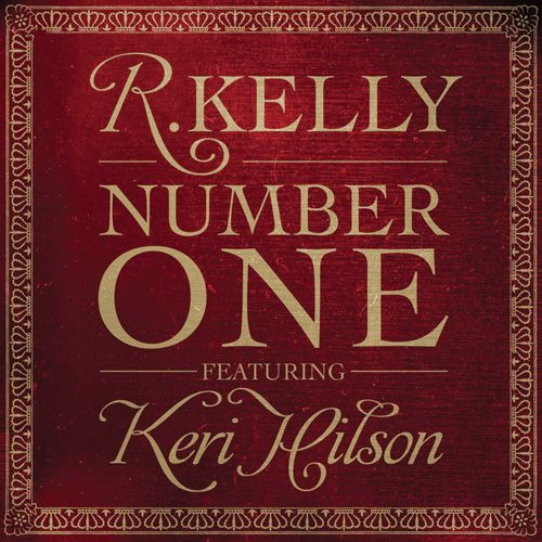 R. Kelly, Keri Hilson – Number One (single cover art)
