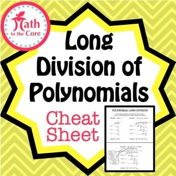 Polynomial Long Division Cheat Sheet | Division, Cheat sheets and ...