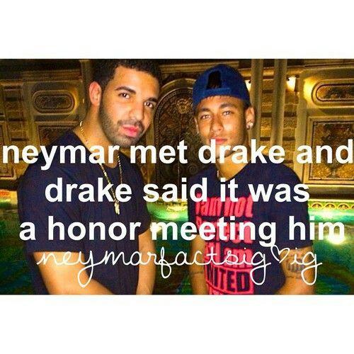 Drake &&Neymar