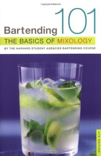 Bartending 101: The Basics of Mixology, 4th Edition by Harvard Student Agencies Inc.. $9.35. Publisher: St. Martin's Griffin; 4th edition (October 20, 2005). Publication: October 20, 2005. Save 33% Off!