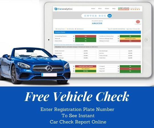 Get Instant 30 Off Spend Less Best In Class Vehicle Check Reports Online Lowest In The Uk Comprehensive Reports Carana Registration Plates Car Analytics
