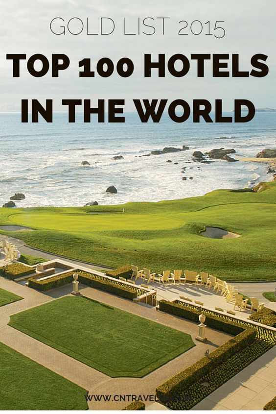 The Top Hotels in the World