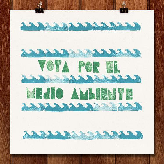 Vota Por El Medio Ambiente by Jay Marden
