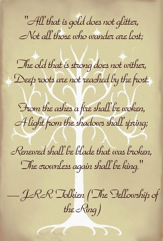 Jrr Tolkien All That Is Gold Does Not Glitter Not All Those Who