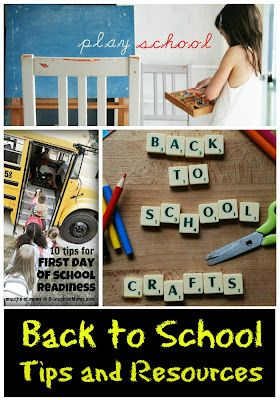 Back to School Tips and Resources - preparing, dealing with separation anxiety, building excitement, fun back to school crafts, and MORE!