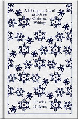 Charles Dickens - A Christmas Carol and Other Christmas Writings