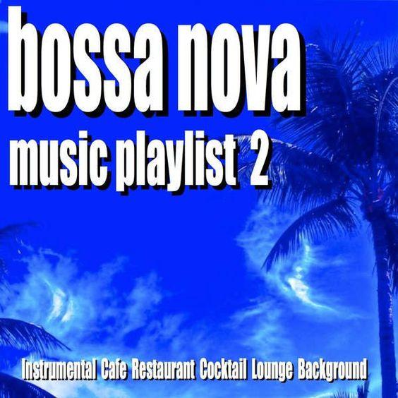 Blue Claw Jazz - Bossa Nova Music Playlist 2 (2016)