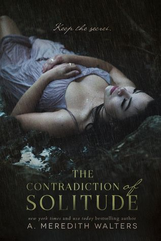 The Contradiction of Solitude by A. Meredith Walters