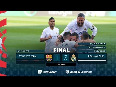Barcelona Vs Real Madrid 1 3 Extended Highlights Goals Barcelona V Real Madrid Barcelona Vs Real Madrid Barcelona