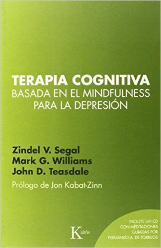 Terapia cognitiva basada en el mindfulness para la depresi�n: 9788499884448: Amazon.com: Books
