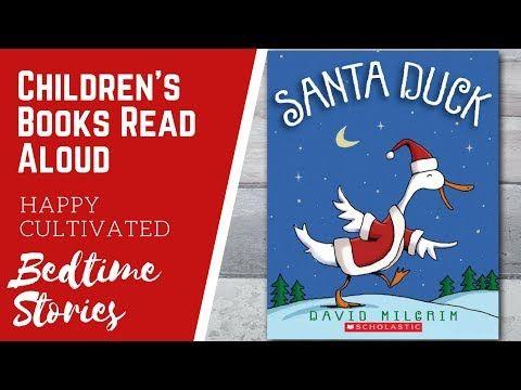 Santa Duck Christmas Book Read Aloud Christmas Books For Kids Children S Books Read Aloud Christmas Books For Kids Online Books For Kids Christmas Books