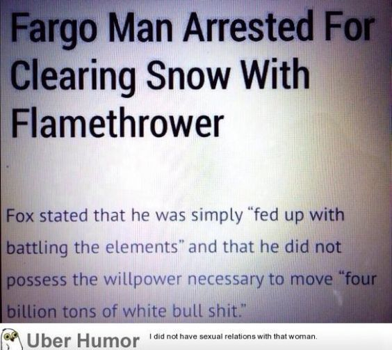 How else would you get rid of your snow? - http://geekstumbles.com/funny/uber-humor/how-else-would-you-get-rid-of-your-snow/