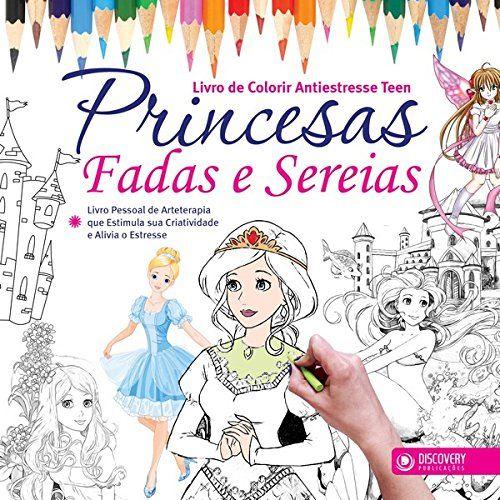 Livro De Colorir - Princesas Fadas E Sereias: Amazon.com.br: Livros