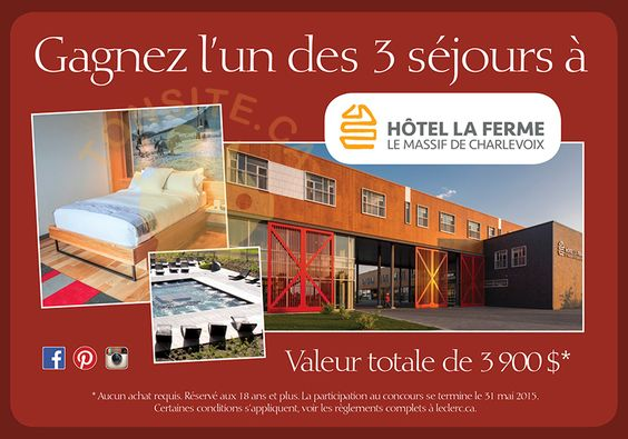 Concours Leclerc: Gagnez l'un des 3 séjours à Hôtel La Ferme Le Massif de Charlevoix | TONSITE.CA