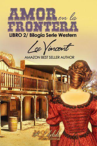 Amor en la Frontera 2: Bilogía Amor Western de Lee Vincent https://www.amazon.es/dp/B07B4F2L9B/ref=cm_sw_r_pi_dp_U_x_YzX0Ab923W8HR