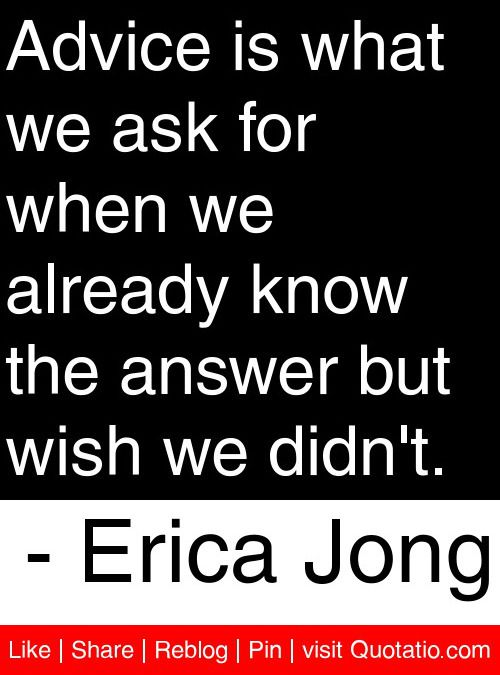 """Quick Write"" Steps: #1 Copy the quote. #2  Explain it. #3 Give a personal example. #4 Begin the last sentence with Maybe… or Perhaps…  #5 Add a title. Advice is what we ask for when we already know the answer but wish we didn't. - Erica Jong **Standards:  W2, W10, L2 (using quotes, punctuating quotes, using transitions/phrases/clauses to show relationships between ideas, concluding with a reflection) Lesson source: http://pinterest.com/elaseminars/"