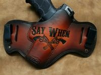 Say When custom leather holsters Doc Holliday