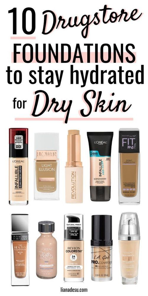 10 Best Drugstore Foundations For Dry Skin Stay Hydrated All Day