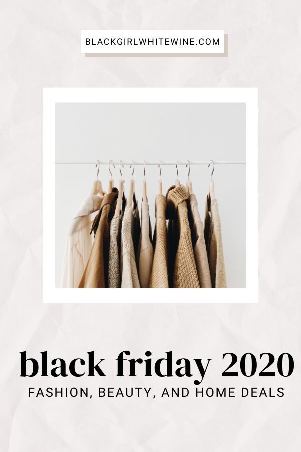 Head to blackgirlwhitewine.com where you'll find a list of the best deals for Black Friday 2020. As we move into Cyber Monday and Cyber week I'll be updating this post so please keep checking back. // Black Friday Clothing Deals // Black Friday 2020 // Black Friday // Black Friday Beauty Deals // Gift Ideas