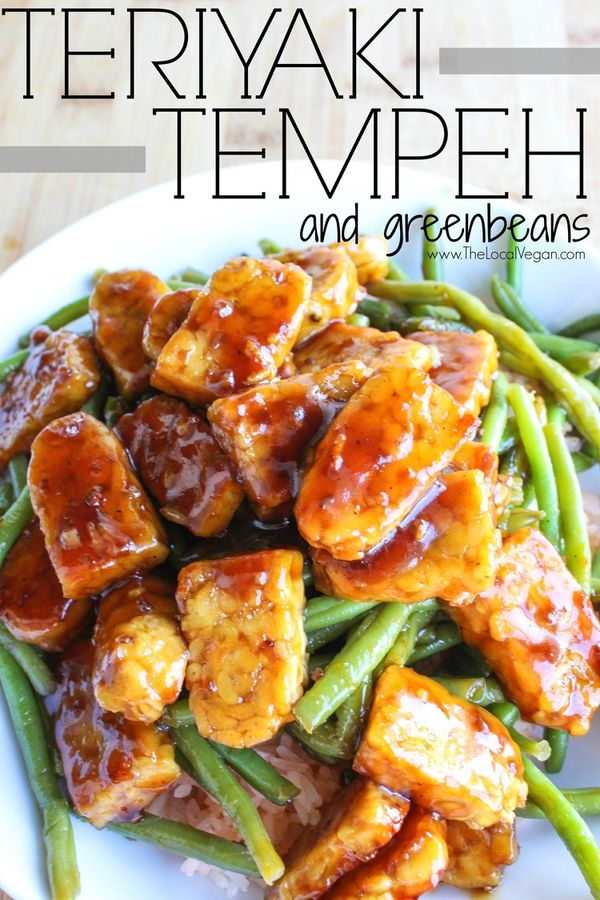 Teriyaki Tempeh and Green Beans  - Healthy #Vegan Dinner / Lunch Recipes - #plantbased #cleaneating - The Local Vegan // www.thelocalvegan.com