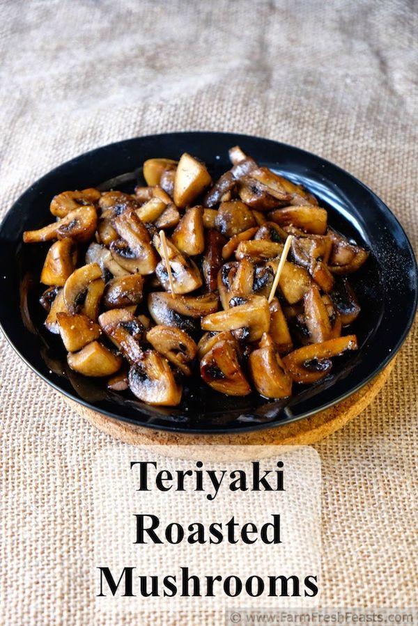 Teriyaki Roasted Mushrooms--roasted mushrooms tossed in a teriyaki sauce.  A terrific appetizer or side dish, and so little effort to make.