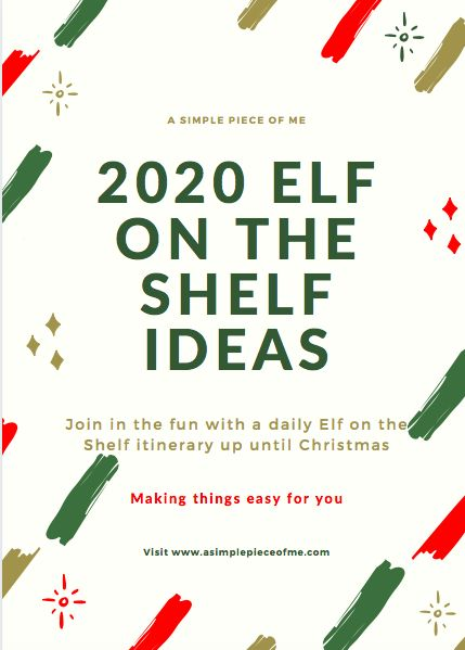 Stuggling with ideas on what to do with this years elf on the shelf? Dont worry, I got you covered! I have created a day to day itinerary on what to do each day along with word printouts for you to cut and place near the elf. Visit www.asimplepieceofme.com for all the details. Make this years elf on the shelf stress free! #elfontheshelf #elf #christmas #christmas2020 #elfontheshelfideas