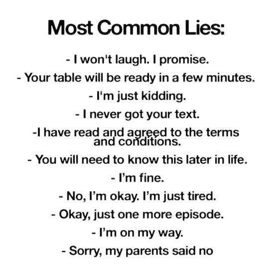 The most common lies.