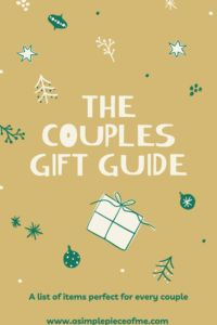 Dont stress out about what to get a couple that you know a gift. I know it can get challenging at times. Visit www.asimplepieceofme.com #giftguides #couplesgiftguide #christmas2020 #giftguide #couples #christmas