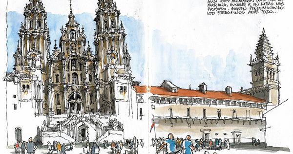 Santiago De Compostela Urban Sketchers Urban Sketching Cathedral