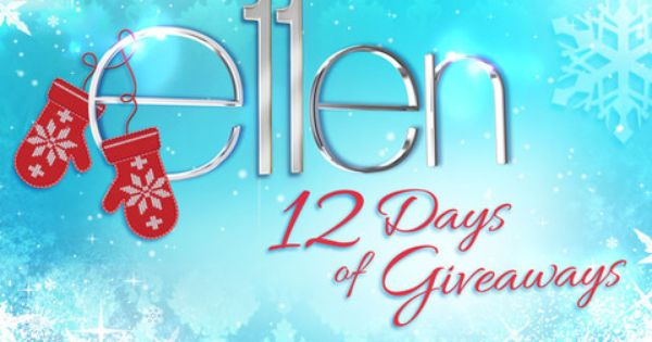 getting tickets to ellens 12 days of giveaways