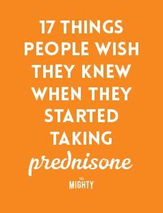 17 Things People Wish They Knew When They Started Prednisone Polymyalgia Rheumatica Prednisone Prednisone Side Effects